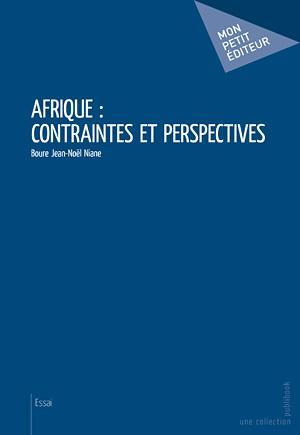 Afrique ; contraintes et perspectives