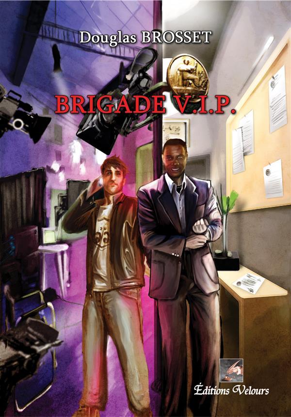 Brigade V.I.P