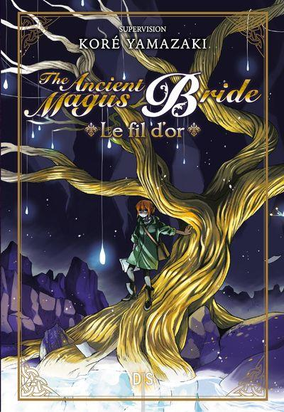 The ancient magus bride ; the golden yarn