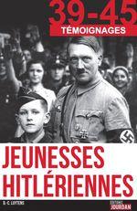 Vente Livre Numérique : Jeunesses hitlériennes  - Daniel-Charles Luytens