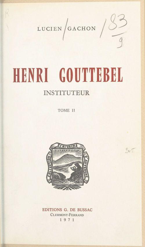Henri Gouttebel, instituteur (2)