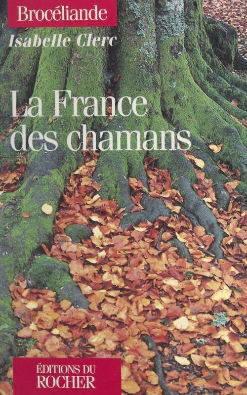 La France des chamans