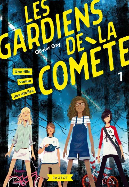 les Gardiens de la comète t.1 ; une fille venue des étoiles