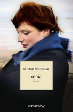 Vente Livre Numérique : Xenia  - Gérard Mordillat