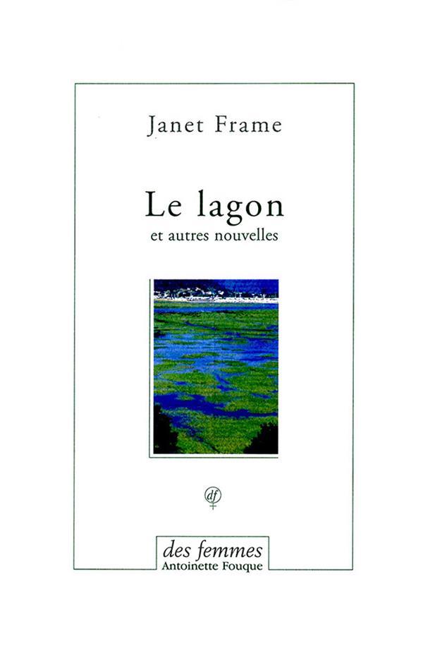 Le lagon et autres nouvelles