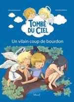 Vente Livre Numérique : Tombé du ciel T.5 ; un vilain coup de bourdon  - Edmond Prochain - Vincent Lefebvre