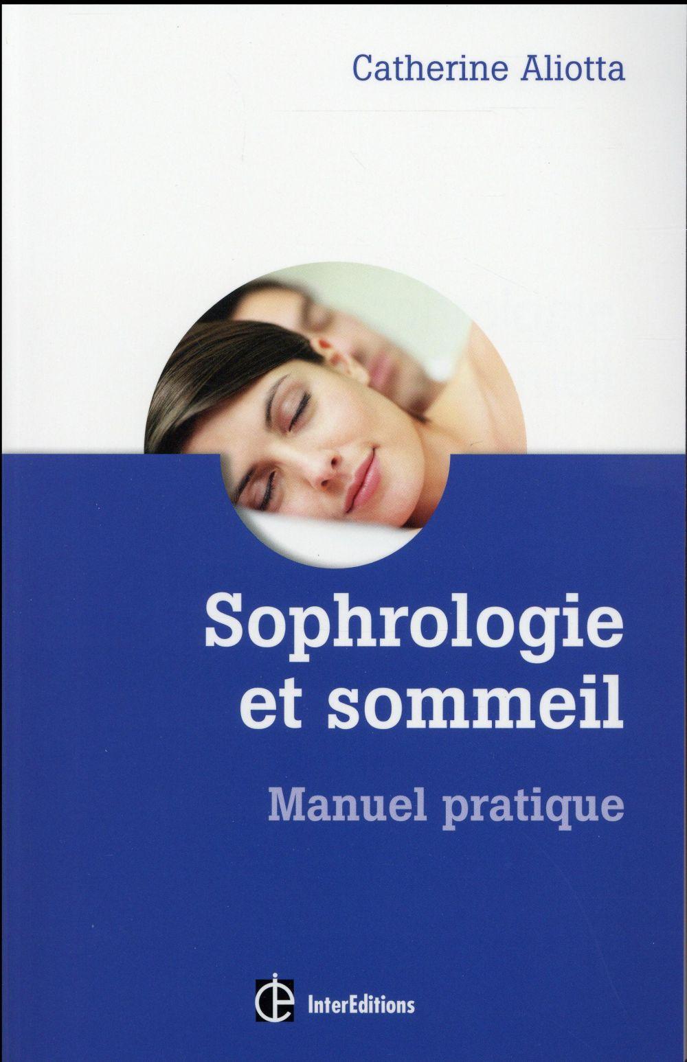 Sophrologie et sommeil ; manuel pratique