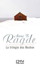 La trilogie des Neshov  - Anne B. Ragde