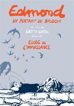 Couverture de Edmond, Un Portrait De Baudouin & Eloge De L Impuissance