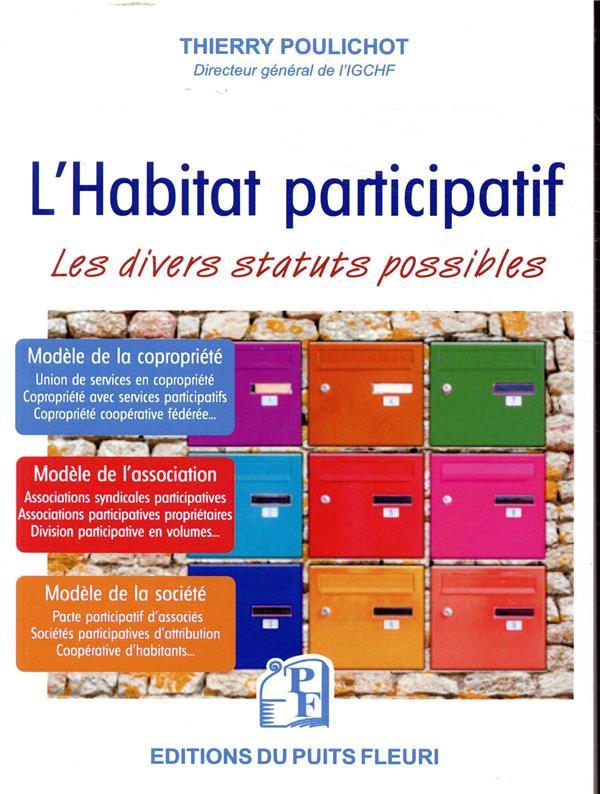 L'habitat participatif ; les divers statuts possibles