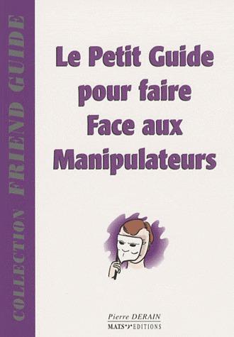 Petit Guide Pour Faire Face Aux Manipulateurs