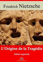 Vente Livre Numérique : L'Origine de la tragédie - suivi d'annexes  - Friedrich Nietzsche
