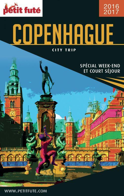GUIDE PETIT FUTE ; CITY TRIP ; Copenhague (édition 2016/2017)