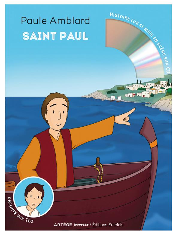Saint Paul raconté par Téo