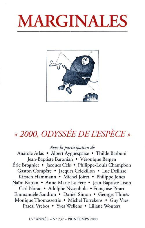 2000, Odyssée de l'espèce