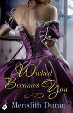 Vente Livre Numérique : Wicked Becomes You  - Meredith Duran