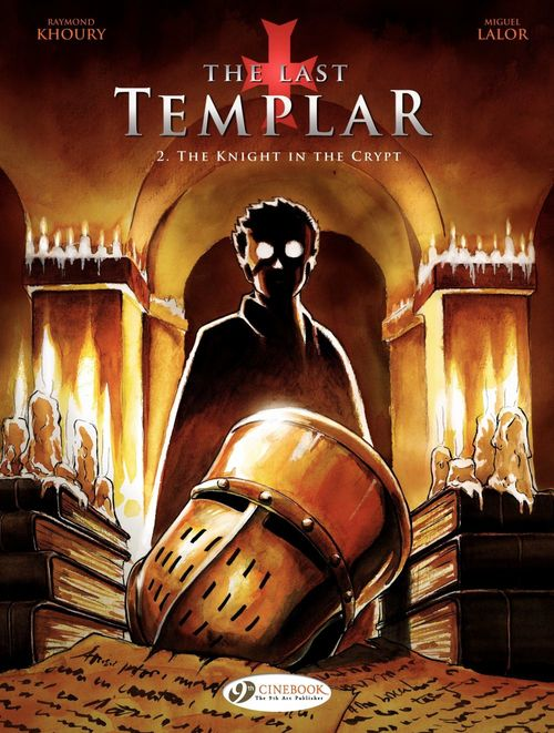 the last templar t.2 ; the knight in the crypt