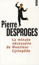 LA MINUTE NECESSAIRE DE MONSIEUR CYCLOPEDE