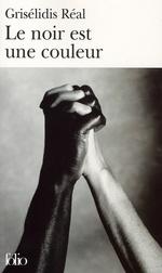 Couverture de Le Noir Est Une Couleur