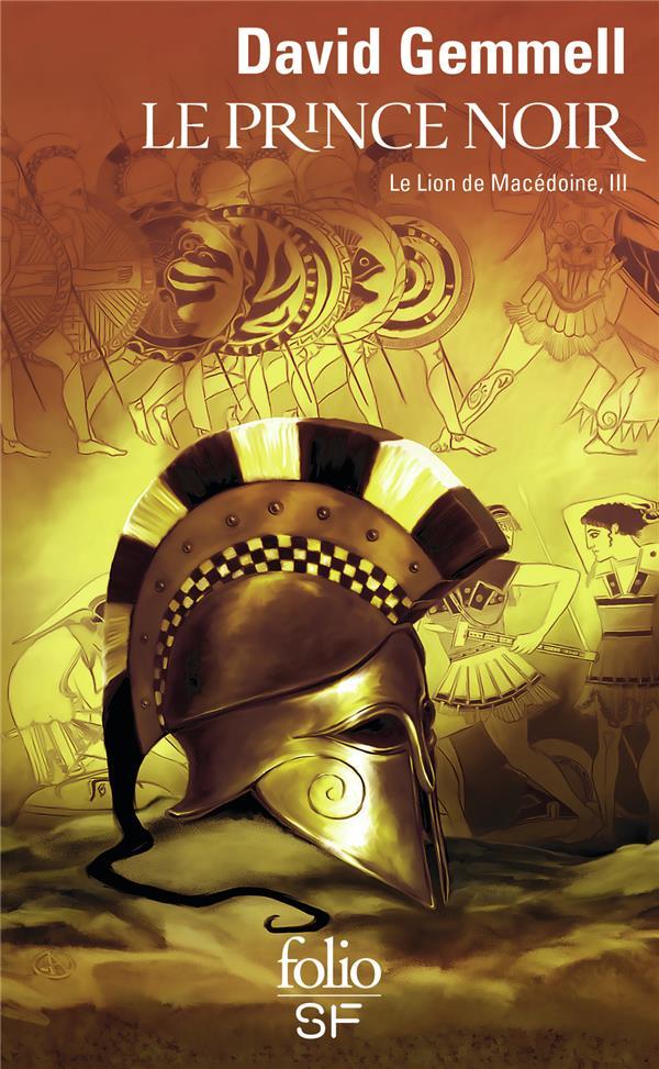 Le lion de Macédoine T.3 ; le prince noir