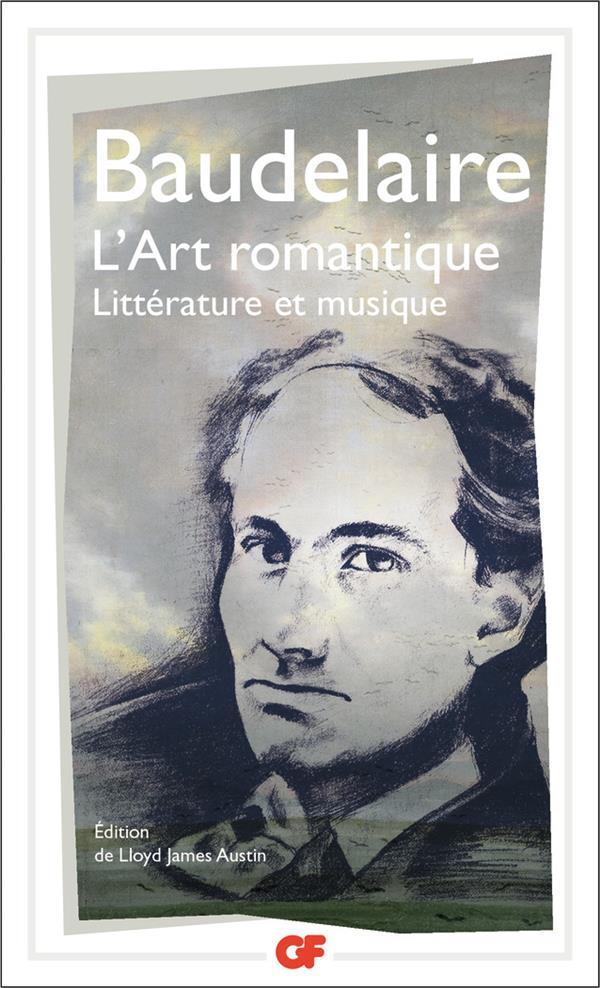 L'art romantique ; littérature et musique