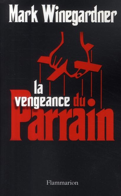 La vengeance du parrain