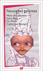 Nouvelles galantes du XVIIe siècle  - Madame de Lafayette - Catherine Bernard - Collectif