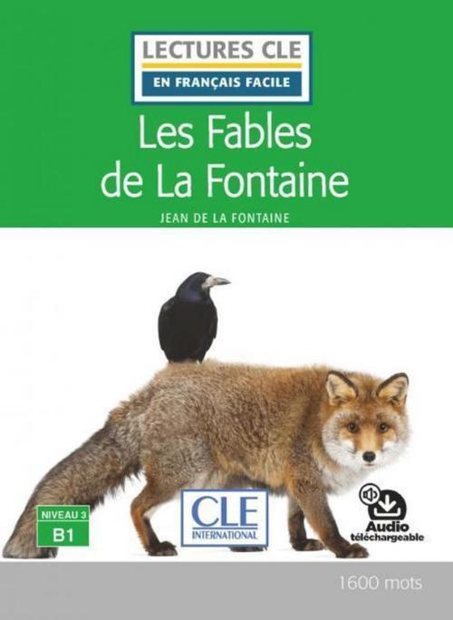 FLE ; les fables de La Fontaine ; B1 (édition 2019)