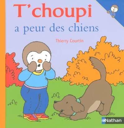 N34 - T'Choupi A Peur Des Chiens