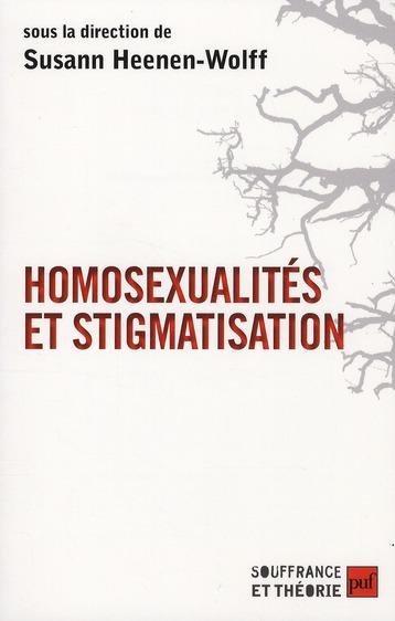 Homosexualité et stigmatisation ; bisexualité, homosexualité, homoparentalité ; nouvelle approche