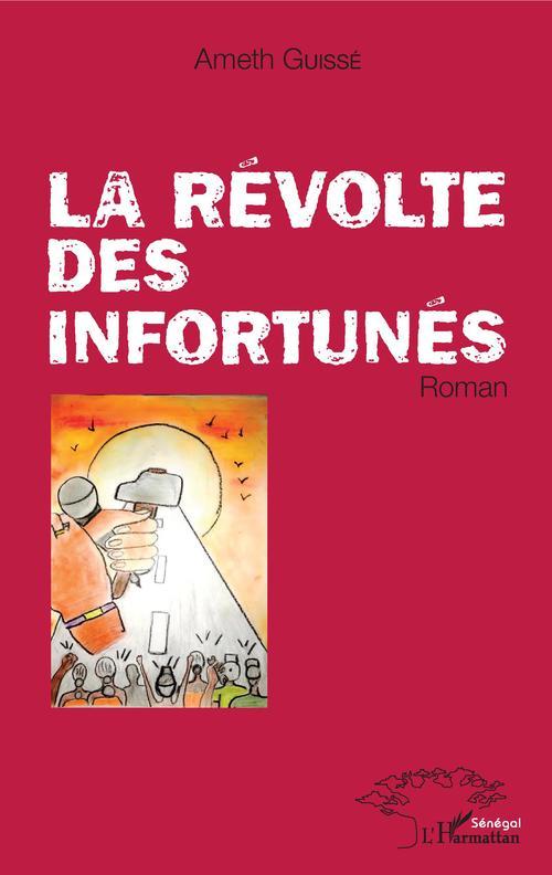 La révolte des infortunés