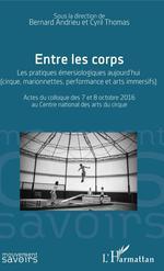 Vente Livre Numérique : Entre les corps  - Bernard Andrieu - Cyril Thomas