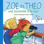 Vente EBooks : Zoé et Théo - Une bouteille à la mer (T7)  - Catherine Metzmeyer - Marc Vanenis
