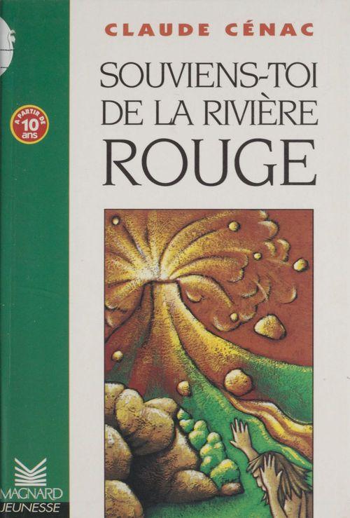 Souviens-toi de la riviere rouge