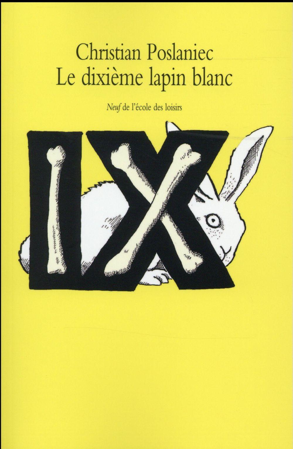 Le dixième lapin blanc