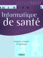 Vente livre : EBooks : Informatique de santé  - Cédric Cartau - Stephane Devise - Yves-Marie Herniou