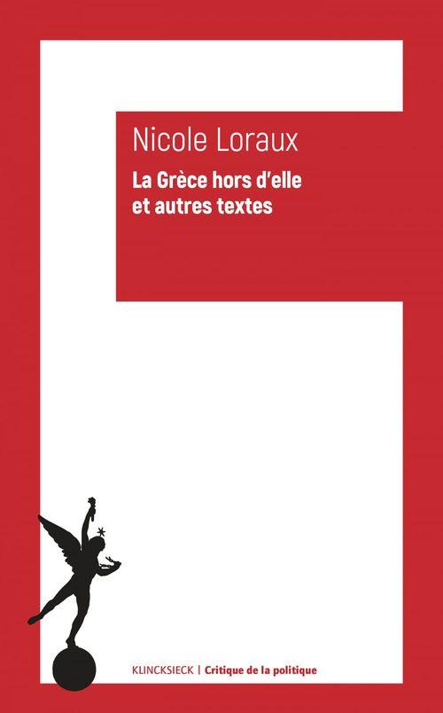 La Grèce hors d'elle et autres textes