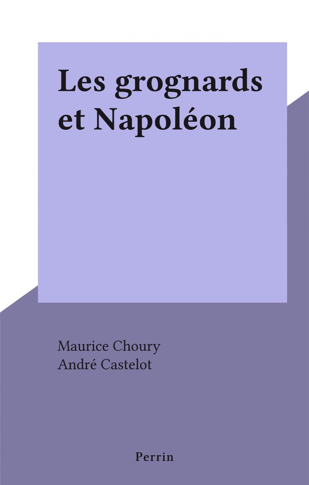 Les grognards et Napoléon