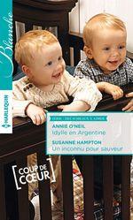 Vente Livre Numérique : Idylle en Argentine - Un inconnu pour sauveur  - Susanne Hampton - Annie O'Neil