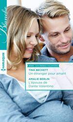 Vente EBooks : Un étranger pour amant - L'épouse de Dante Valentino  - Tina Beckett - Amalie Berlin