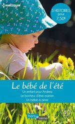 Vente Livre Numérique : Le bébé de l'été  - Rebecca Winters - Trish Wylie - Myrna Mackenzie