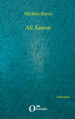 Ali Amour  - Michèle Bayar