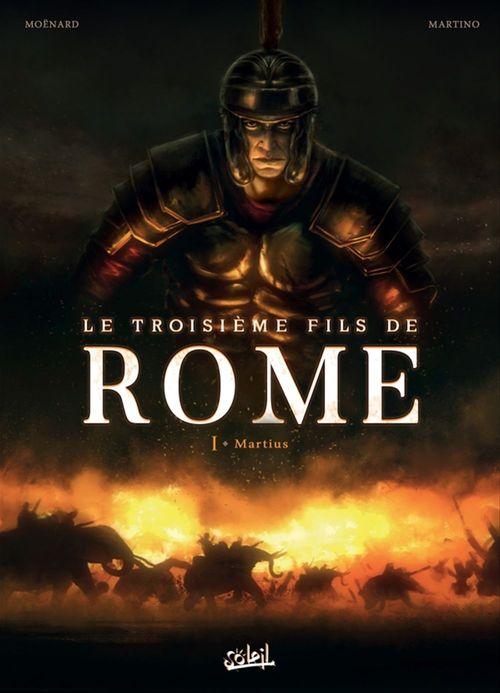 Le troisième fils de Rome T.1 ; Martius