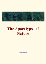 The Apocalypse of Nature  - Jonh Stewart