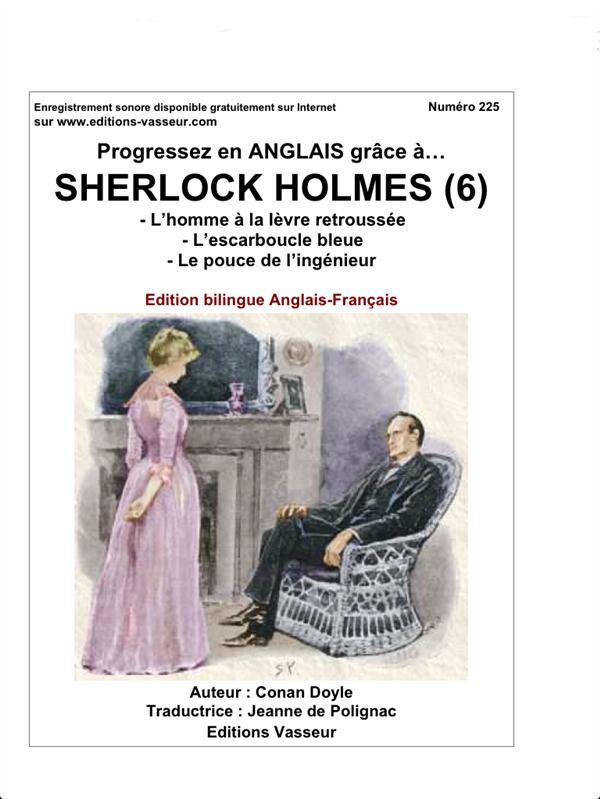 progressez en anglais grâce à... ; Sherlock Holmes t.6 ; l'homme à la lèvre retroussée ; l'escarboucle bleue ; le pouce de l'ingénieur