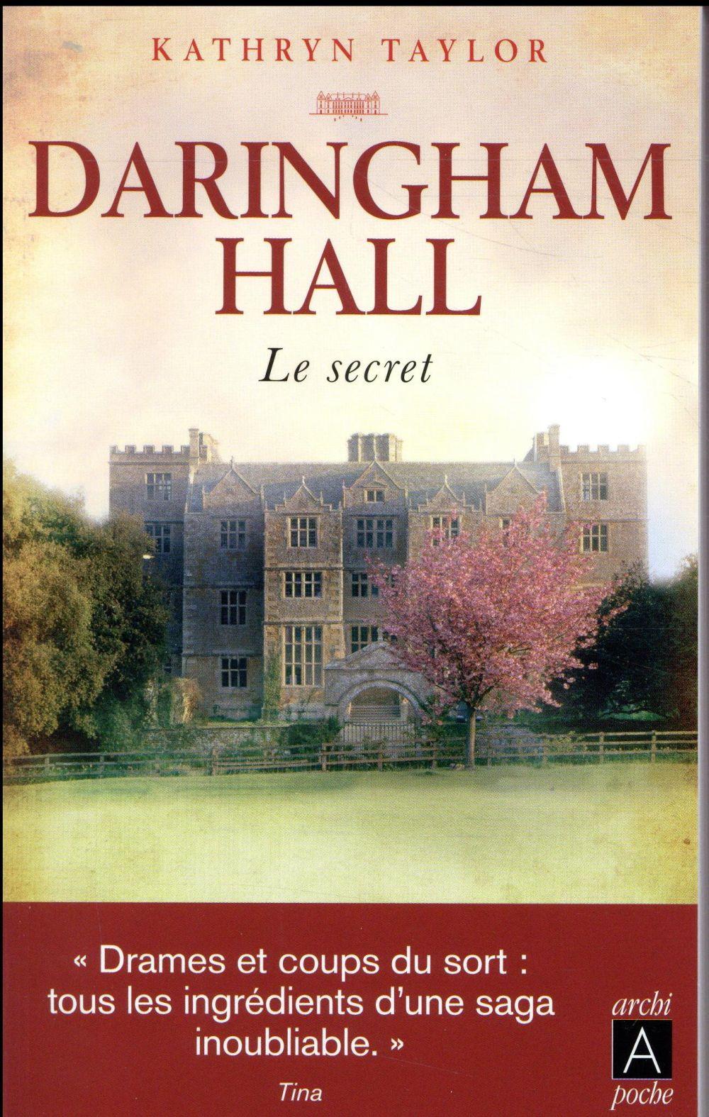 Daringham Hall T.2 ; le secret