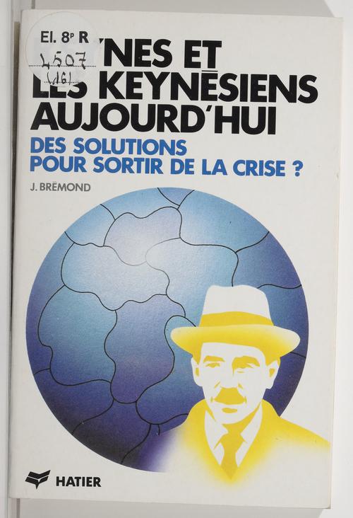 Keynes et les keynésiens aujourd'hui