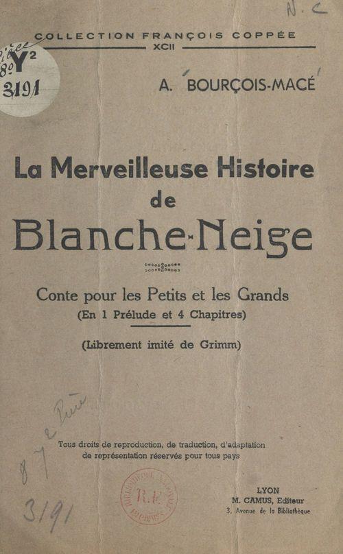 La merveilleuse histoire de Blanche-Neige