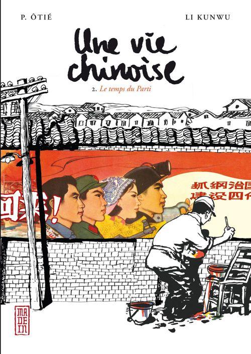 Une vie chinoise t.2 ; le temps du Parti