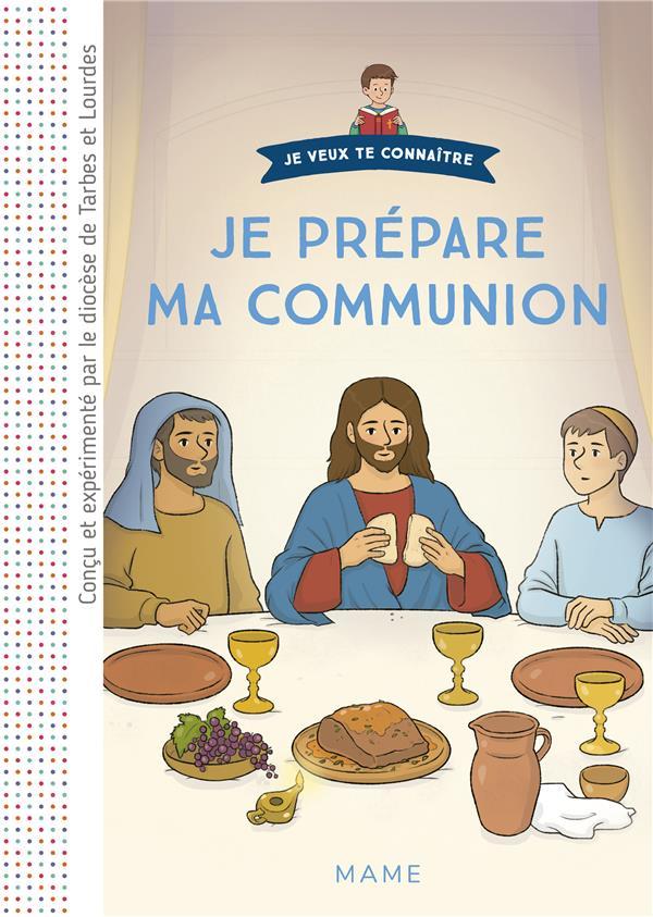 Je prépare ma communion ; document enfant
